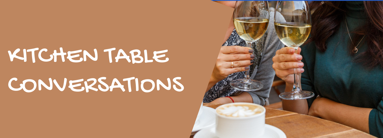 Kitchen Table Conversations banner_1300x468